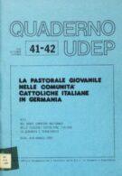 Quaderno UDEP 41-42:la pastorale giovanile nelle comunità cattoliche italiane in Germania