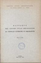 Rapporto del Centro Studi Emigrazione al Consiglio Superiore di Emigrazione Sussidi per una revisione della costituzione apostolica exsul familia – maggio 1966