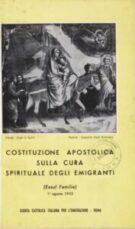 Costituzione Apostolica sulla Cura Spirituale degli emigranti (Exul Familia) – 1° agosto 1952